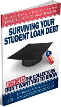 Free Special Report: Surviving Your Student Loan Debt - Secrets the Collectors Don't Want You To Know!