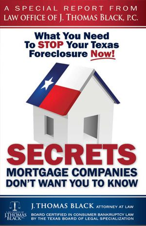 Free Special Report- What You Need to Stop Your Texas Foreclosure Now!
