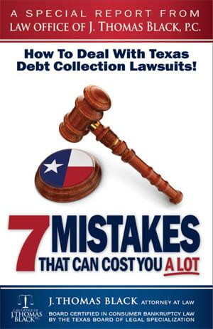 Free Special Report- How To Deal With Texas Debt Collection Lawsuits!